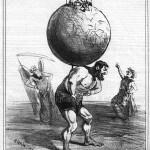 """Caricature : """"Le pauvre Atlas ne se rendant pas bien compte de ce qui lui entre dans les reins""""."""