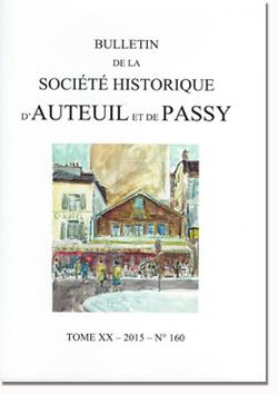 Bulletin n° 160 de la Société d'Histoire d'Auteuil et de Passy