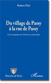 Les commerces de la rue de Passy depuis 1861